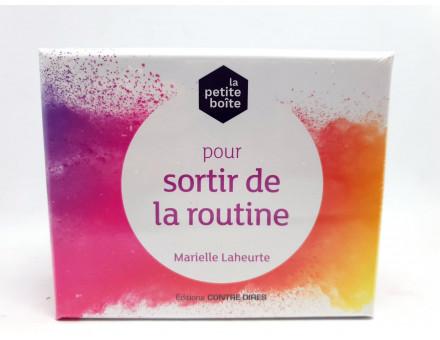 PETITE BOITE POUR SORTIR DE LA ROUTINE